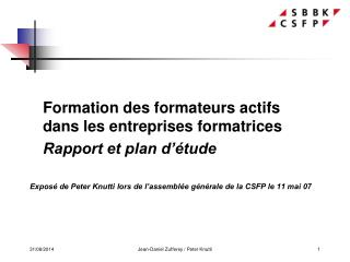 Formation des formateurs actifs dans les entreprises formatrices Rapport et plan d'étude