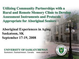 UNIVERSITY OF SASKATCHEWAN Saskatoon, Saskatchewan, Canada.    usask