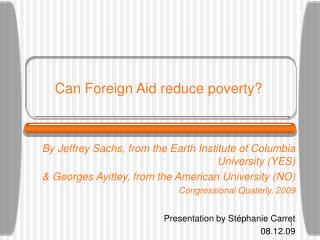 Can Foreign Aid reduce poverty?