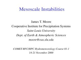 Mesoscale Instabilities