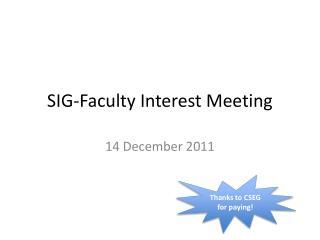 SIG-Faculty Interest Meeting