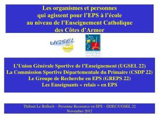 L�Union G�n�rale Sportive de l�Enseignement (UGSEL 22)
