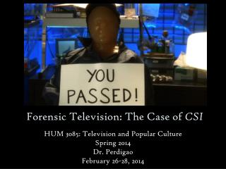 Forensic Television: The Case of  CSI