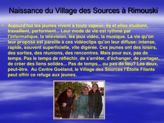Naissance du Village des Sources à Rimouski