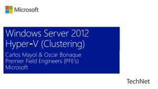 Windows Server 2012 Hyper-V (Clustering)