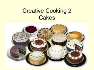 Creative Cooking 2 Cakes