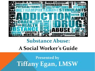 Substance Abuse: A Social Worker's Guide
