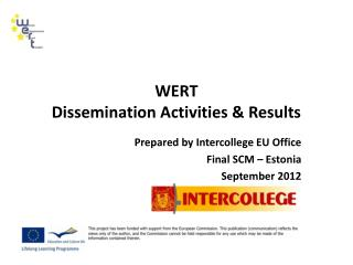 WERT  Dissemination Activities & Results