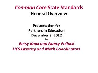 Common Core  State Standards General Overview
