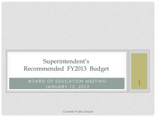 Superintendent's  Recommended  FY2013  Budget