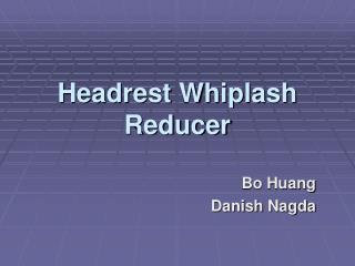 Headrest Whiplash Reducer