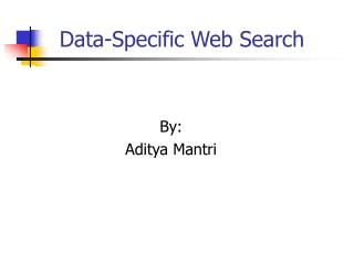 Data-Specific Web Search