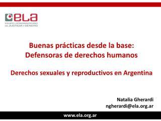 Buenas prácticas desde la base: Defensoras de derechos humanos