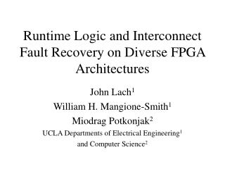 Runtime Logic and Interconnect Fault Recovery on Diverse FPGA Architectures