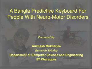 A Bangla Predictive Keyboard For People With Neuro-Motor Disorders