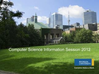 Computer Science Information Session 2012
