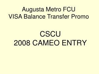 CSCU 2008 CAMEO ENTRY