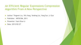 An Efficient Regular Expressions Compression Algorithm From A New Perspective