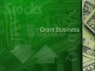 Grant Business