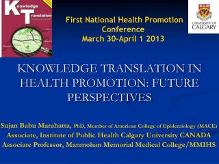 KNOWLEDGE TRANSLATION IN HEALTH PROMOTION: FUTURE PERSPECTIVES
