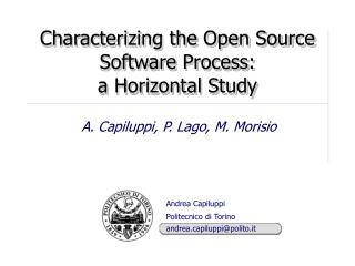 Characterizing the Open Source Software Process:  a Horizontal Study