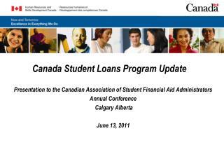 Canada Student Loans Program Update