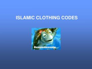 ISLAMIC CLOTHING CODES