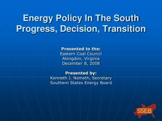 Energy Policy In The South Progress, Decision, Transition