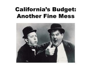 California's Budget: Another Fine Mess