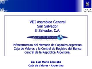 Lic. Luis María Corsiglia Caja de Valores - Argentina