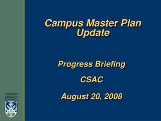 Progress Briefing CSAC August 20, 2008