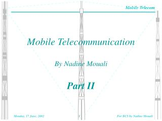 Mobile Telecommunication By Nadine Mouali Part II