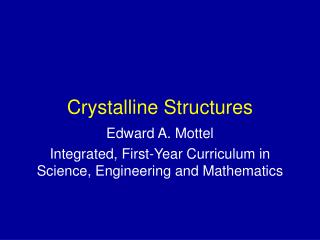 Crystalline Structures