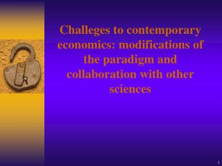 (1) Historical (empirical)  vs.  (2) logical factor  in the developmant of of economic science