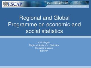 Regional and Global  Programme  on economic and social statistics