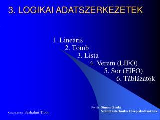 3. LOGIKAI ADATSZERKEZETEK