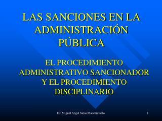 EL PROCEDIMIENTO ADMINISTRATIVO SANCIONADOR Y EL PROCEDIMIENTO DISCIPLINARIO