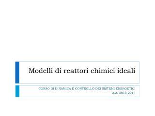 Modelli di reattori chimici ideali