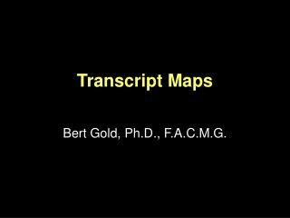 Transcript Maps