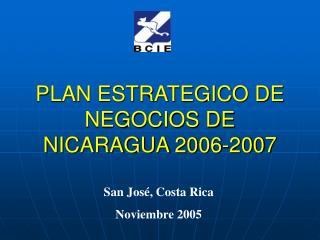 PLAN ESTRATEGICO DE NEGOCIOS DE NICARAGUA 2006-2007