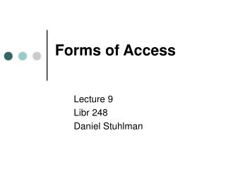 Forms of Access