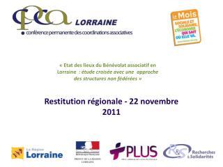 Restitution  régionale  - 22  novembre  2011
