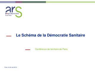 Le Schéma de la Démocratie Sanitaire