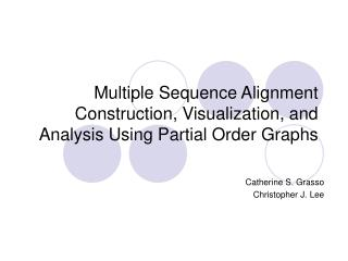 Multiple Sequence Alignment Construction, Visualization, and Analysis Using Partial Order Graphs