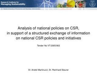 Overview Who conducts the project? Introducing the Research Institute for Managing Sustainability