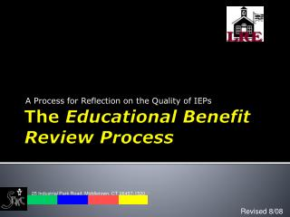 The  Educational Benefit  Review Process
