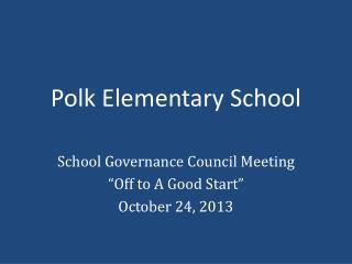 Polk Elementary School