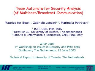Team Automata for Security Analysis (of Multicast/Broadcast Communication)