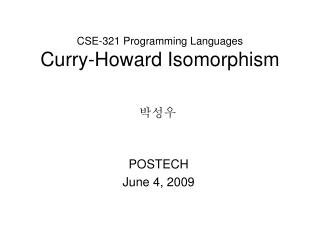 CSE-321 Programming Languages Curry-Howard Isomorphism