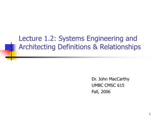 Lecture 1.2: Systems Engineering and Architecting Definitions & Relationships